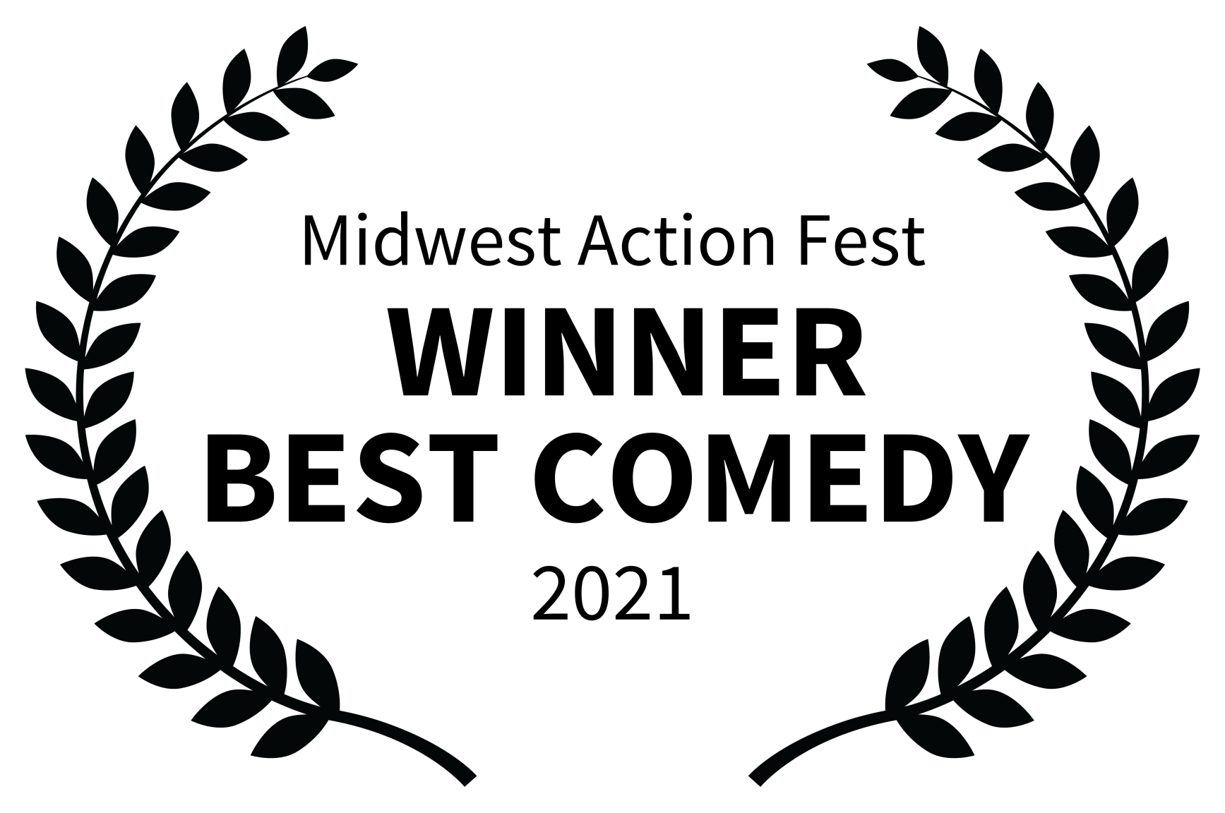 Midwest Action Fest -  WINNER BEST COMEDY - 2021